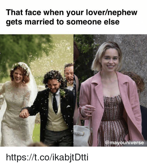 Face, Nephew, and Someone: That face when your lover/nephew  gets married to someone else  @mayouniverse https://t.co/ikabjtDtti