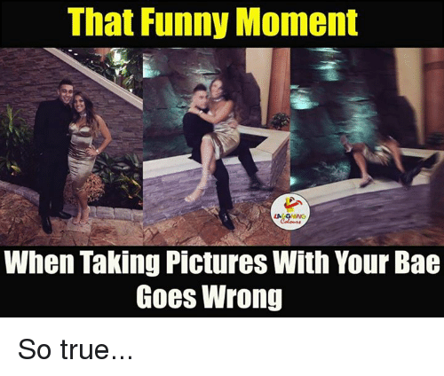 Funny Moment: That Funny Moment  When Taking Pictures With Your Bae  Goes Wrong So true...