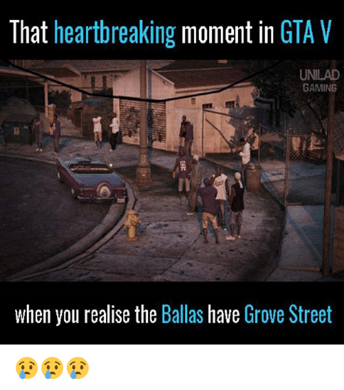 GTA V: That heartbreaking moment in GTA V  UNILAD  GAMING  when you realise the Ballas have Grove Street 😢😢😢
