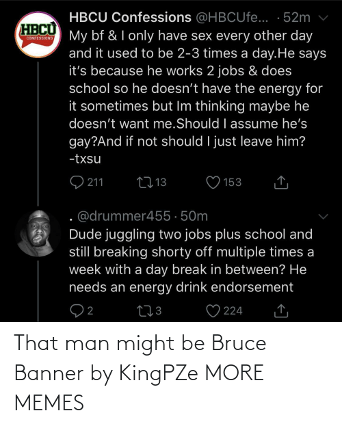 banner: That man might be Bruce Banner by KingPZe MORE MEMES