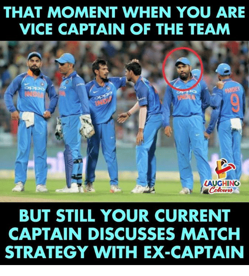 Indianpeoplefacebook, Vice, and Strategy: THAT MOMENT WHEN YOU ARE  VICE CAPTAIN OF THE TEAM  AUGHING  BUT STILL YOUR CURRENT  CAPTAIN DISCUSSES MATCHH  STRATEGY WITH EX-CAPTAIN