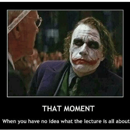That moment when you have no idea what the lecture is all about engineering altavistaventures Choice Image
