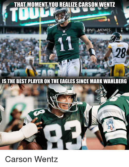 THAT MOMENT YOU REALIZE CARSON WENTZ MEMES IS THE BEST ...