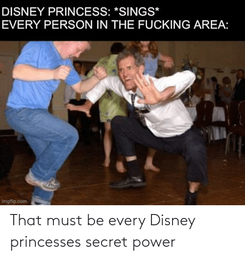 princesses: That must be every Disney princesses secret power