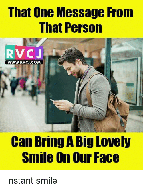 Instant Message Meme : That one message from person rv cj rvcjcom can