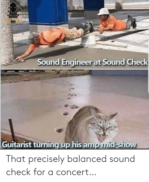 concert: That precisely balanced sound check for a concert…