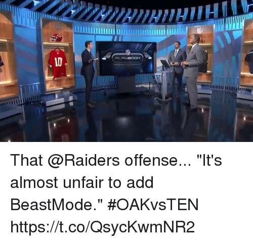"Memes, Raiders, and Beastmode: That @Raiders offense...  ""It's almost unfair to add BeastMode."" #OAKvsTEN https://t.co/QsycKwmNR2"