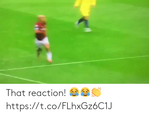 reaction: That reaction! 😂😂👏 https://t.co/FLhxGz6C1J