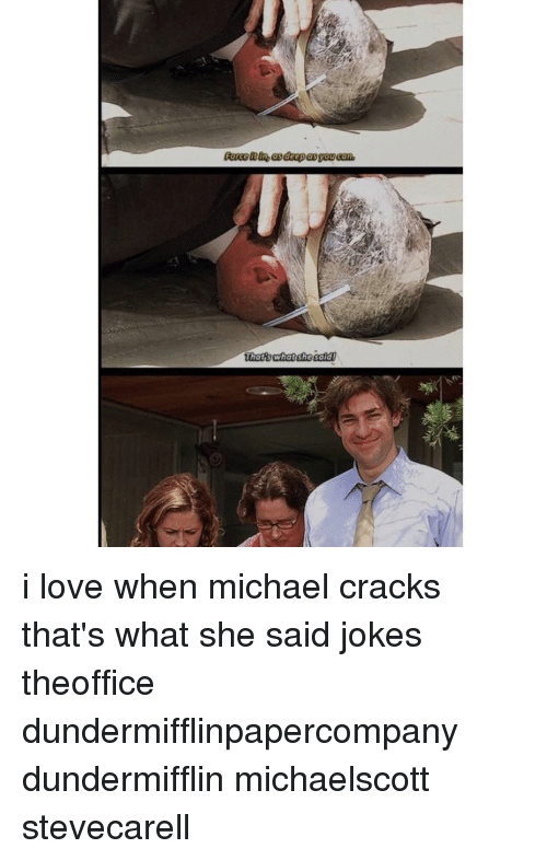 Thats What She Said Jokes: That SWhat she said i love when michael cracks that's what she said jokes theoffice dundermifflinpapercompany dundermifflin michaelscott stevecarell