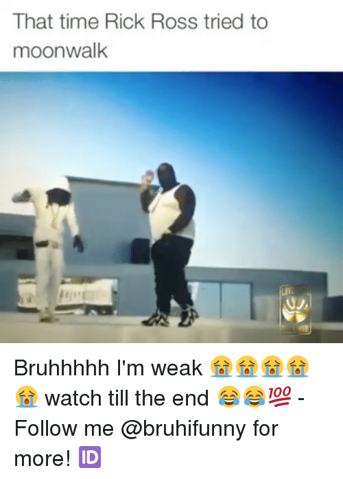 Rick Ross: That time Rick Ross tried to  moonwalk Bruhhhhh I'm weak 😭😭😭😭😭 watch till the end 😂😂💯 - Follow me @bruhifunny for more! 🆔