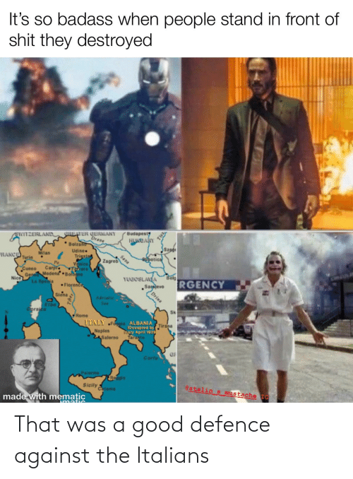 italians: That was a good defence against the Italians