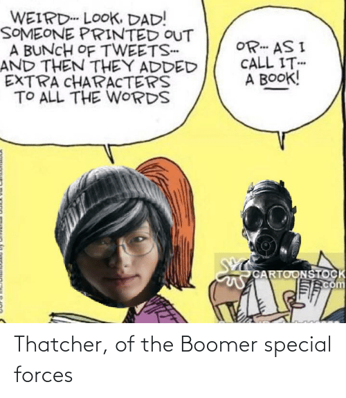 special forces: Thatcher, of the Boomer special forces