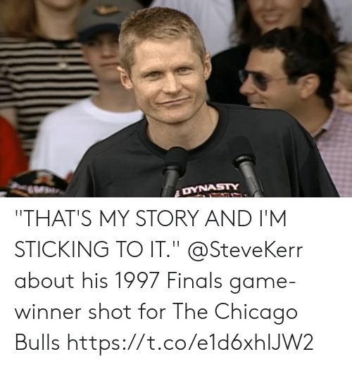 """Game Winner: """"THAT'S MY STORY AND I'M STICKING TO IT.""""  @SteveKerr about his 1997 Finals game-winner shot for The Chicago Bulls https://t.co/e1d6xhIJW2"""