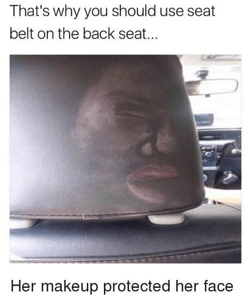 The Reason Why Seats Belts Were Invented: 25+ Best Memes About Seat Belts
