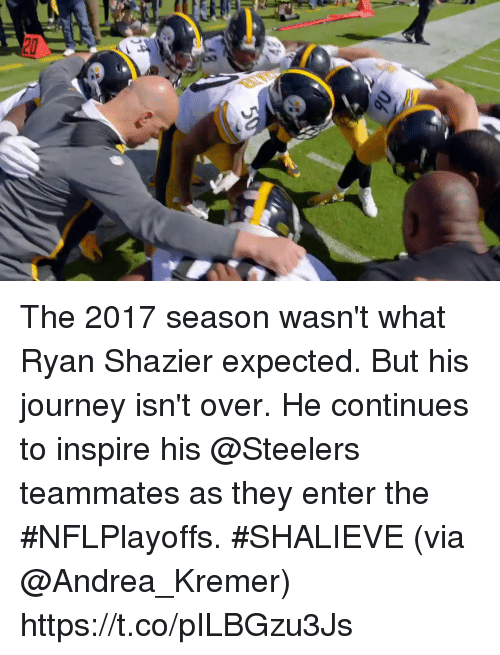 Journey, Memes, and Steelers: The 2017 season wasn't what Ryan Shazier expected. But his journey isn't over.  He continues to inspire his @Steelers teammates as they enter the #NFLPlayoffs. #SHALIEVE (via @Andrea_Kremer) https://t.co/pILBGzu3Js