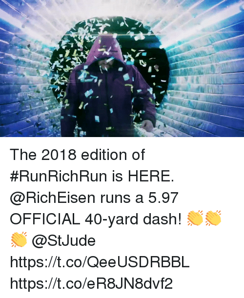 Memes, 🤖, and Dash: The 2018 edition of #RunRichRun is HERE.  @RichEisen runs a 5.97 OFFICIAL 40-yard dash! 👏👏👏  @StJude  https://t.co/QeeUSDRBBL https://t.co/eR8JN8dvf2
