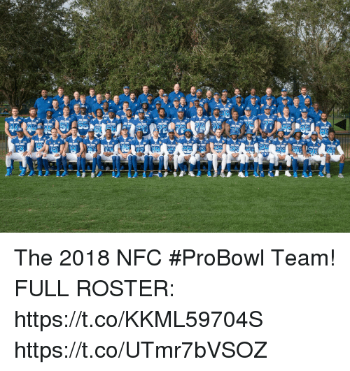 Memes, 🤖, and Nfc: The 2018 NFC #ProBowl Team!  FULL ROSTER: https://t.co/KKML59704S https://t.co/UTmr7bVSOZ
