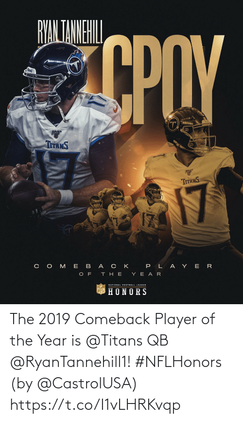 Comeback: The 2019 Comeback Player of the Year is @Titans QB @RyanTannehill1! #NFLHonors  (by @CastrolUSA) https://t.co/I1vLHRKvqp