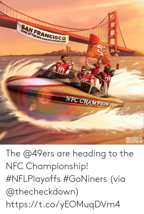 nfc: The @49ers are heading to the NFC Championship! #NFLPlayoffs #GoNiners  (via @thecheckdown) https://t.co/yEOMuqDVm4