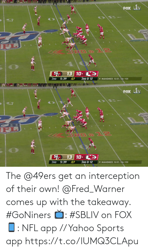 fred: The @49ers get an interception of their own!  @Fred_Warner comes up with the takeaway. #GoNiners  📺: #SBLIV on FOX 📱: NFL app // Yahoo Sports app https://t.co/lUMQ3CLApu