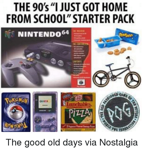 """nintendo 64: THE 90's """"I JUST GOT H0ME  FROM SCHOOL"""" STARTER PACK  NINTENDO 64  Lunchables. The good old days via Nostalgia"""