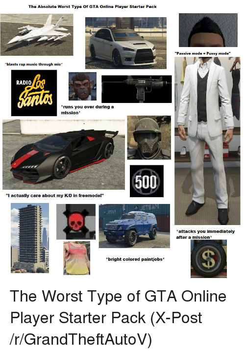 the absolute worst type of gta online player starter pack blasts rap music through mic radio. Black Bedroom Furniture Sets. Home Design Ideas