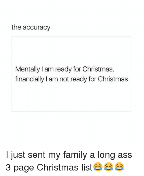 The Accuracy Mentally I Am Ready for Christmas Financially Lam Not ...