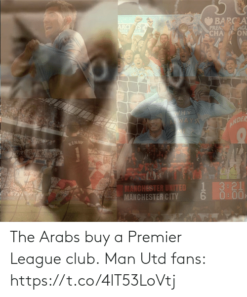 man utd: The Arabs buy a Premier League club.  Man Utd fans: https://t.co/4lT53LoVtj