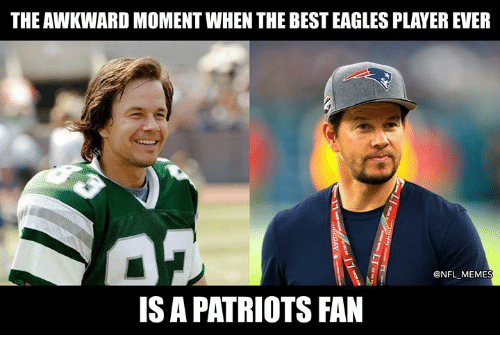 Philadelphia Eagles, Memes, and Nfl: THE AWKWARD MOMENT WHEN THE BEST EAGLES PLAYER EVER  @NFL MEMES  IS A PATRIOTS FAN
