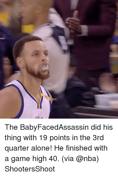 Being Alone, Basketball, and Golden State Warriors: The BabyFacedAssassin did his thing with 19 points in the 3rd quarter alone! He finished with a game high 40. (via @nba) ShootersShoot