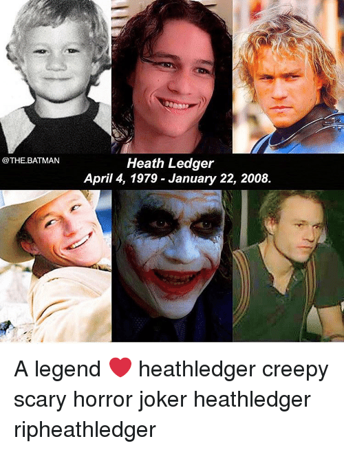 Heath: @THE.BATMAN  Heath Ledger  April 4, 1979 - January 22, 2008. A legend ❤️ heathledger creepy scary horror joker heathledger ripheathledger