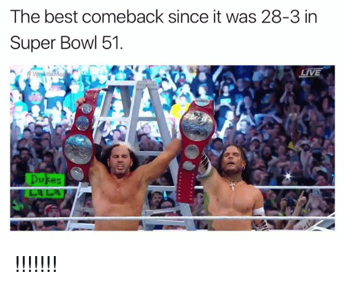 Nfl, Super Bowl, and Best: The best comeback since it was 28-3 in  Super Bowl 51.  LIVE !!!!!!!