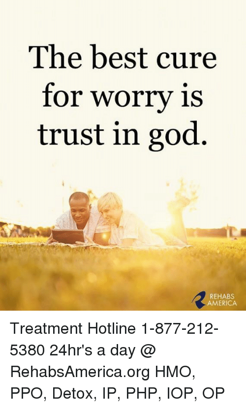 America God And Memes The Best Cure For Worry Is Trust In God