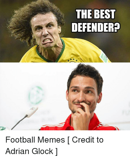 Meme, Memes, and Soccer: THE BEST  DEFENDER Football Memes  [ Credit to Adrian Glock ]
