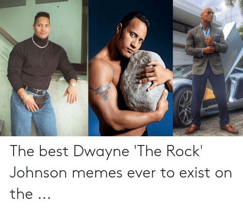 The Rock Meme: The best Dwayne 'The Rock' Johnson memes ever to exist on the ...