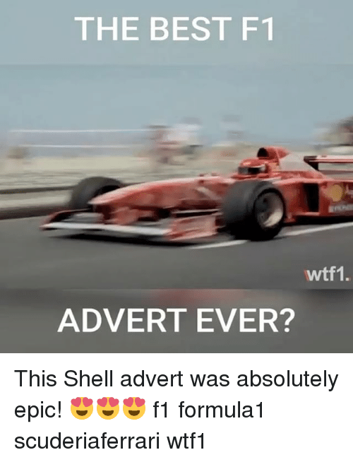 Adverted: THE BEST F1  wtf1.  ADVERT EVER? This Shell advert was absolutely epic! 😍😍😍 f1 formula1 scuderiaferrari wtf1