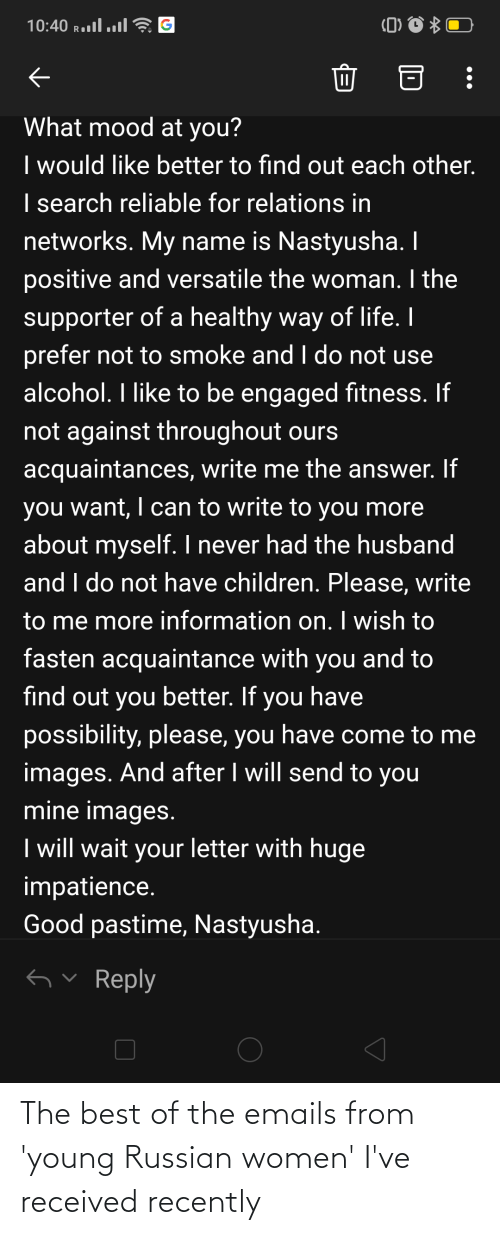 Russian Women: The best of the emails from 'young Russian women' I've received recently