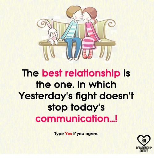 The Best Relationship Is The One In Which Yesterday's Fight Doesn't Unique Relationship Without Fights Quotes