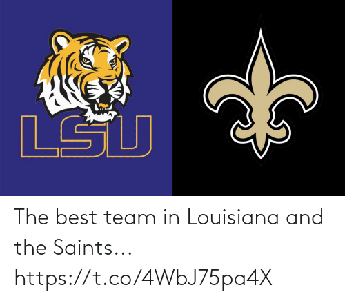 New Orleans Saints: The best team in Louisiana and the Saints... https://t.co/4WbJ75pa4X