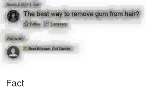 how to remove gum from hair the best way to remove gum from hair ow answers answers 7792