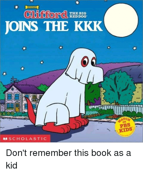 Books, Kkk, and Book: THE BIG  REDDOG  JOINS THE KKK  RESCHOLASTIC  KIDS Don't remember this book as a kid