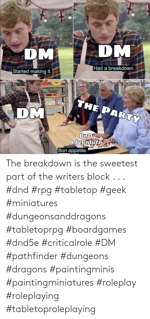 DnD: The breakdown is the sweetest part of the writers block  . . . #dnd #rpg #tabletop #geek #miniatures #dungeonsanddragons #tabletoprpg #boardgames #dnd5e #criticalrole #DM #pathfinder #dungeons #dragons #paintingminis #paintingminiatures #roleplay #roleplaying #tabletoproleplaying