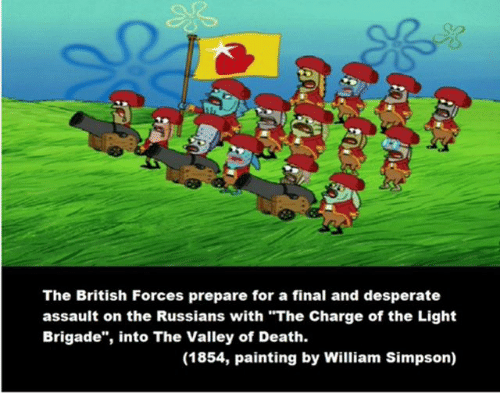 25+ Best Memes About Charge of the Light Brigade | Charge ...