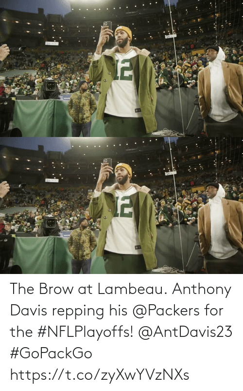 Packers: The Brow at Lambeau.  Anthony Davis repping his @Packers for the #NFLPlayoffs! @AntDavis23 #GoPackGo https://t.co/zyXwYVzNXs
