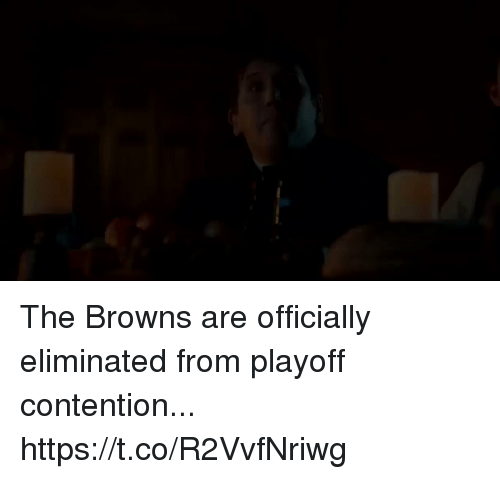 contention: The Browns are officially eliminated from playoff contention... https://t.co/R2VvfNriwg