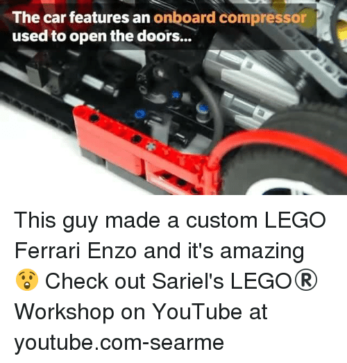 compressor: The car features an onboard compressor P  used to open the doors... This guy made a custom LEGO Ferrari Enzo and it's amazing 😲 Check out Sariel's LEGO® Workshop on YouTube at youtube.com-searme