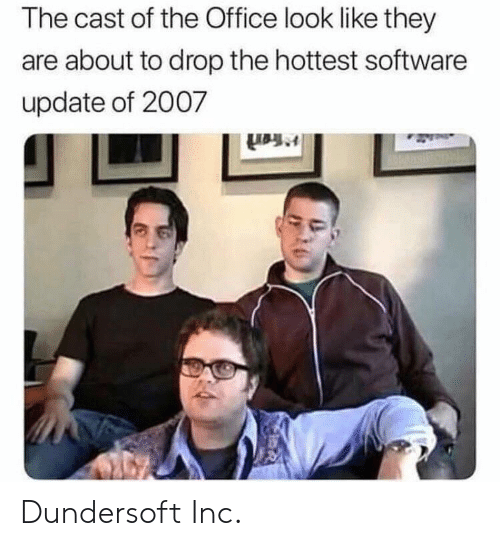 Hottest: The cast of the Office look like they  are about to drop the hottest software  update of 2007 Dundersoft Inc.