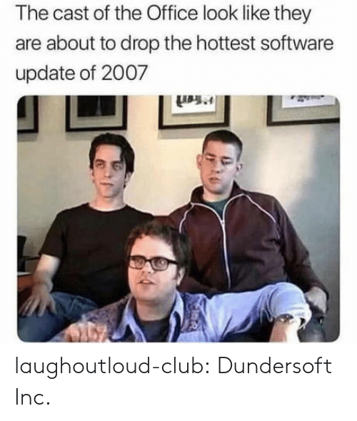 Hottest: The cast of the Office look like they  are about to drop the hottest software  update of 2007 laughoutloud-club:  Dundersoft Inc.