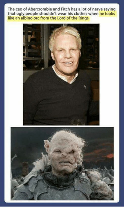 the ceo of abercrombie and fitch has a lot of 25792617 🔥 25 best memes about abercrombie abercrombie memes,Abercrombie Memes