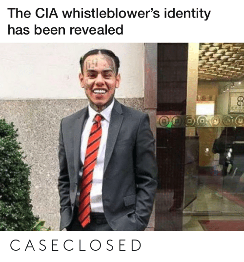 Revealed: The CIA whistleblower's identity  has been revealed C A S E C L O S E D